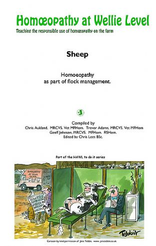 Aukland, C, Adams, T, Johnson, G - Homeopathy at Wellie Level: Sheep (HAWL Publication)